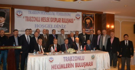 TRABZONLU HEKİMLER TOPLANTISI
